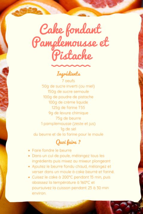 Cake pamplemousse et pistache
